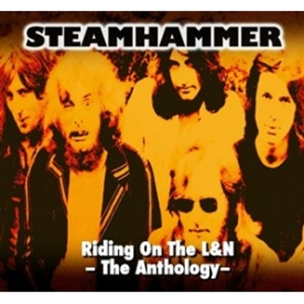 Steamhammer Riding On The L&N The Anthology CD