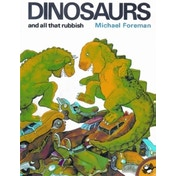 Dinosaurs and All That Rubbish by Michael Foreman (Paperback, 1993)
