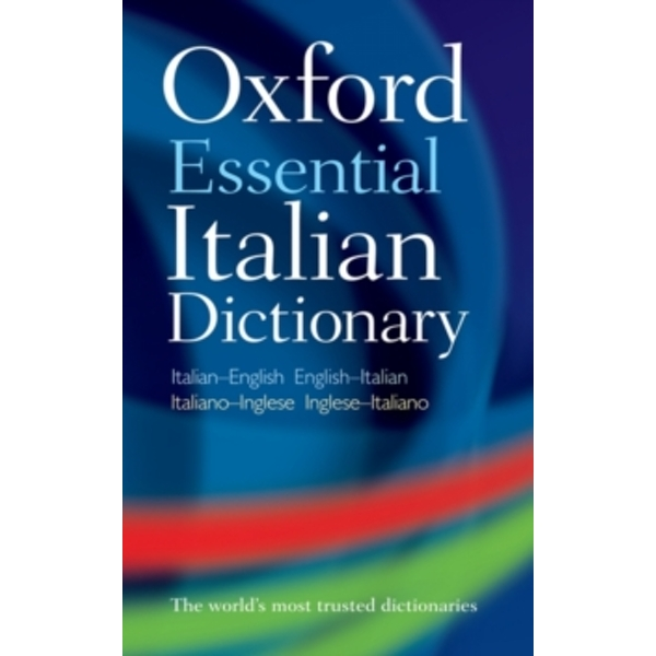 Oxford Essential Italian Dictionary by Oxford Dictionaries (Paperback, 2010)