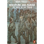 Discipline and Punish: The Birth of the Prison by Michel Foucault (Paperback, 1991)