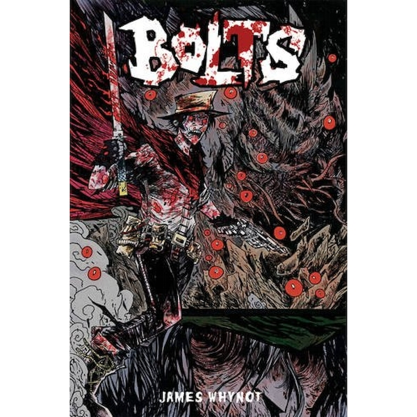 Bolts  Volume 1: The Conduit