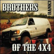 HANK III - Brothers of the 4X4 Vinyl