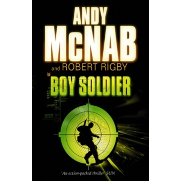 Boy Soldier by Robert Rigby, Andy McNab (Paperback, 2006)