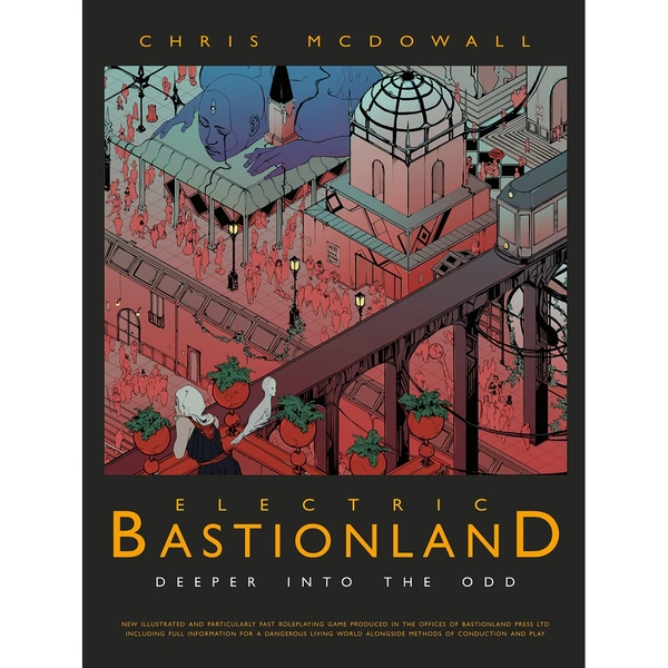 Electric Bastionland: Deeper Into The Odd