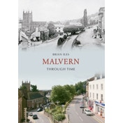 Malvern Through Time