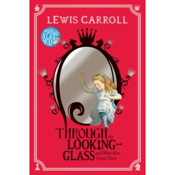 Through the Looking-Glass by Lewis Carroll (Paperback, 2015)