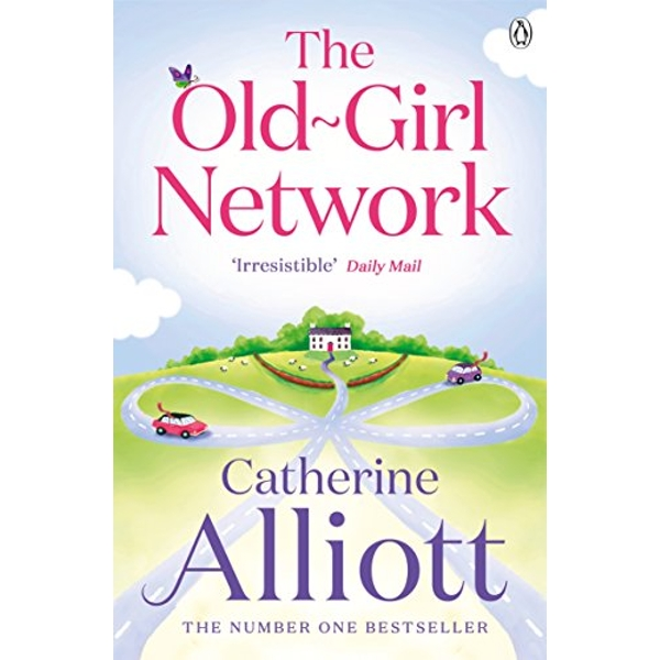 The Old-Girl Network by Catherine Alliott (Paperback, 2012)