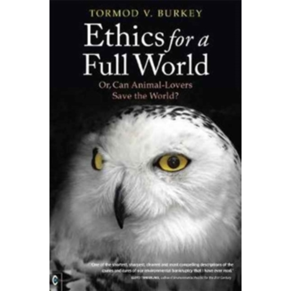 Ethics for a Full World : Or, Can Animal-Lovers Save the World?