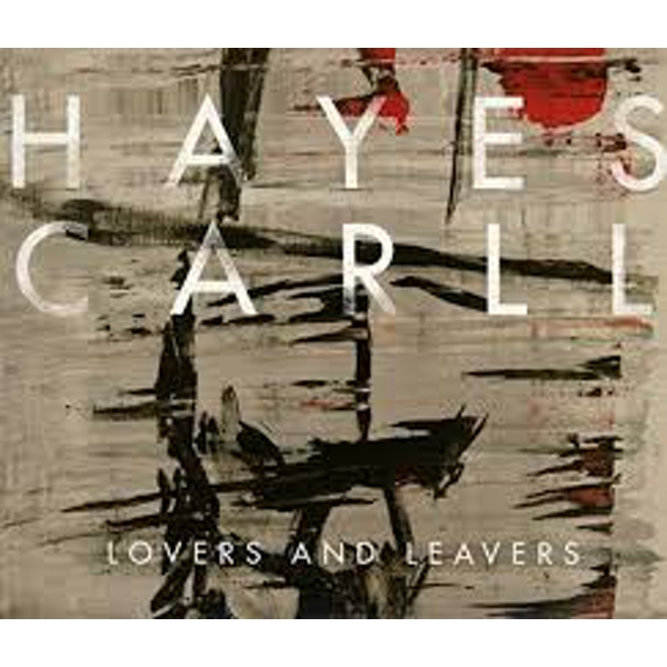 Hayes Carll ‎– Lovers And Leavers Vinyl
