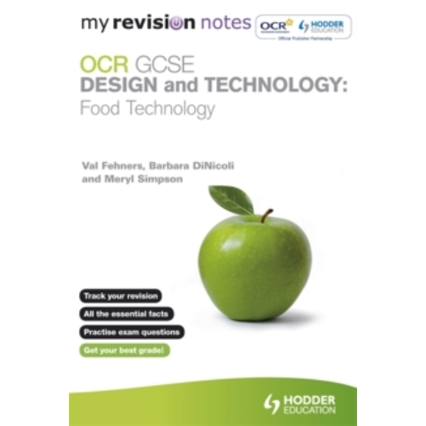 My Revision Notes: OCR GCSE Design and Technology: Food Technology