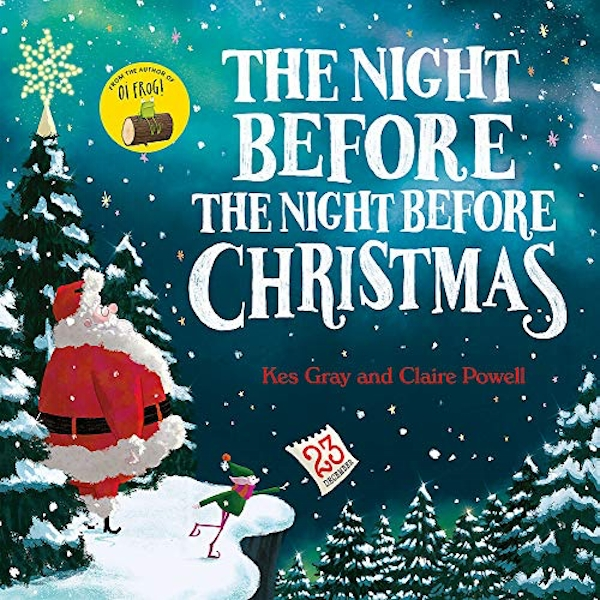 The Night Before the Night Before Christmas  Paperback / softback 2018