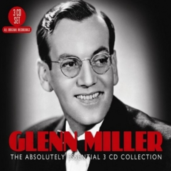 Glenn Miller - The Absolutely Essential 3CD Collection