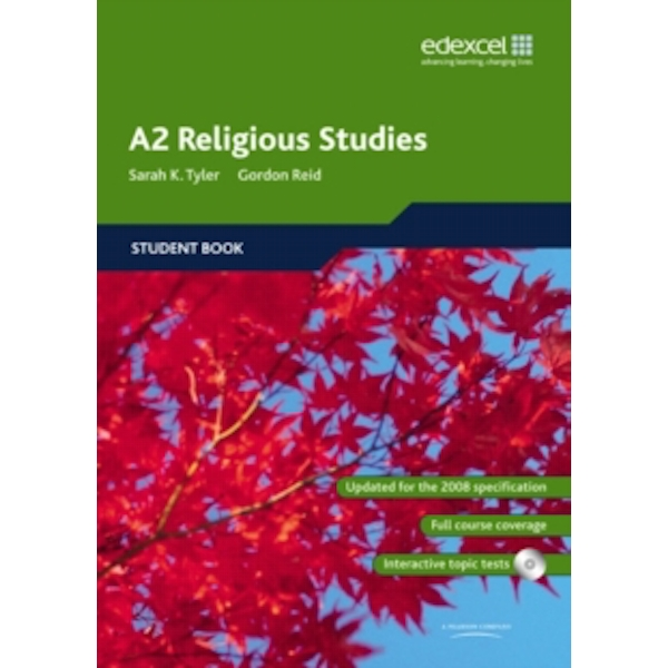 Edexcel A2 Religious Studies Student book and CD-ROM by Sarah K. Tyler, Gordon Reid (Mixed media product, 2009)