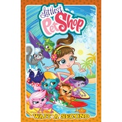 Littlest Pet Shop Wait A Second Hardcover