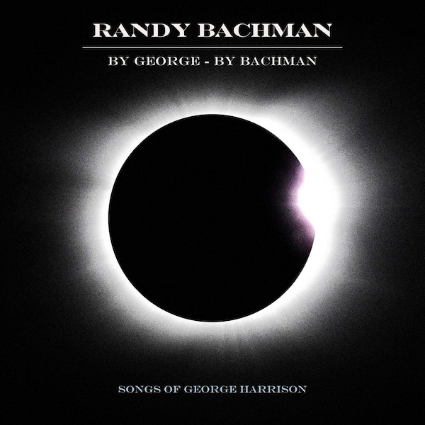 Randy Bachman  -  By George - By Bachman CD