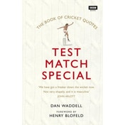 The Test Match Special Book of Cricket Quotes by Dan Waddell (Hardback, 2017)