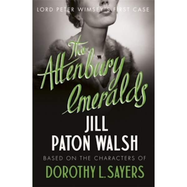 The Attenbury Emeralds by Jill Paton Walsh, Dorothy L. Sayers (Paperback, 2011)