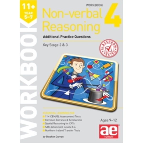 11+ Non-Verbal Reasoning Year 5-7 Workbook 4: Additional Practice Questions by Stephen C. Curran, Andrea F. Richardson (Paperback, 2015)