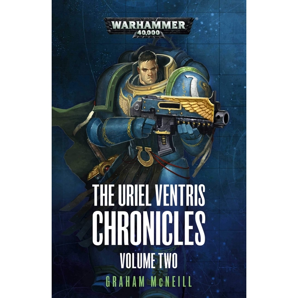 Warhammer 40,000 The Uriel Ventris Chronicles: Volume Two Paperback – 22 Aug 2019