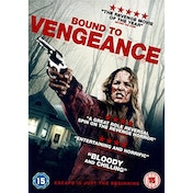 Bound To Vengeance DVD