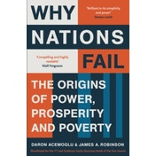 Why Nations Fail: The Origins of Power, Prosperity and Poverty by Daron Acemoglu, James A. Robinson (Paperback, 2013)