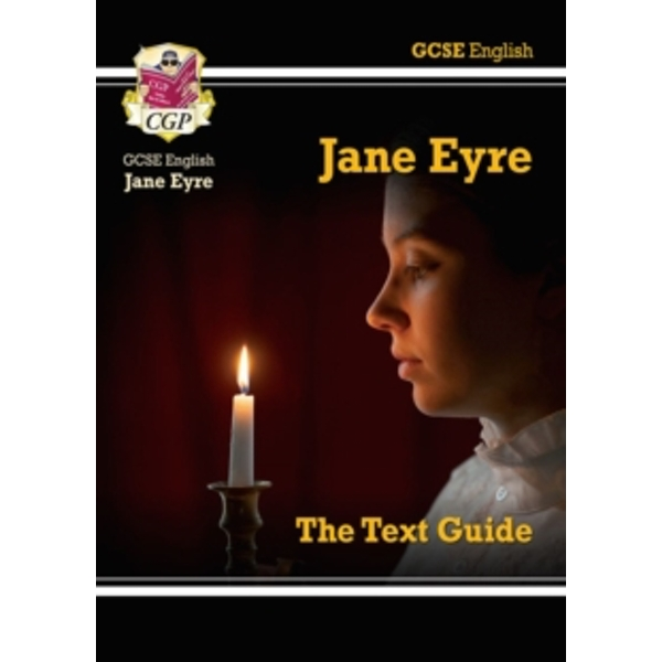 GCSE English Text Guide - Jane Eyre by CGP Books (Paperback, 2015)