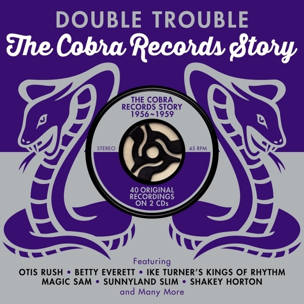 Various Artists - Double Trouble-Cobra Records Story 1956-1959 CD