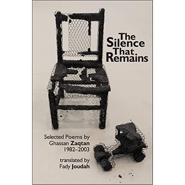 The Silence that Remains Selected Poems 1982-2003 Paperback / softback 2018