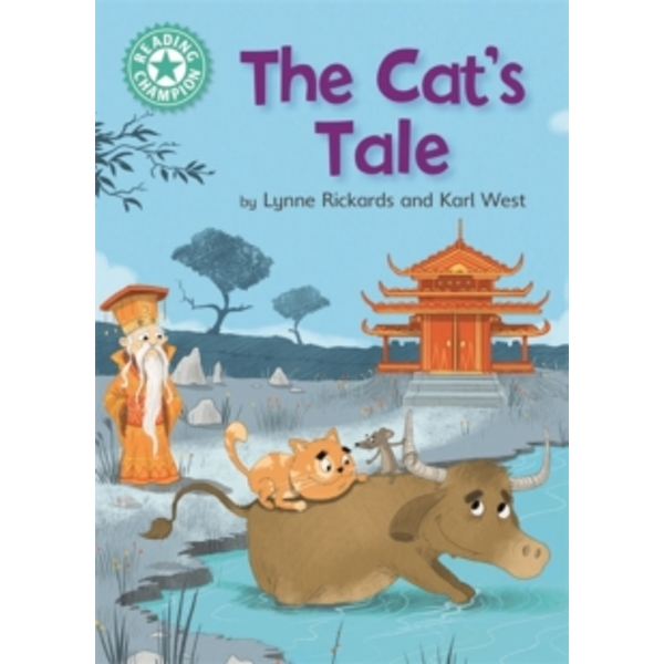 Reading Champion: The Cat's Tale : Independent Reading Turquoise 7