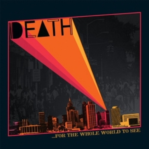 Death - For The Whole World To See CD