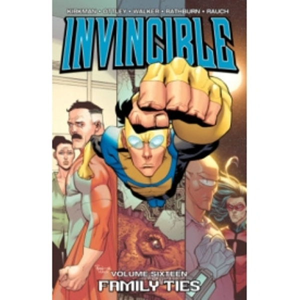 Invincible Volume 16: Family Ties TP