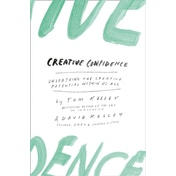 Creative Confidence: Unleashing the Creative Potential Within Us All by David Kelley, Thomas Kelley (Paperback, 2015)