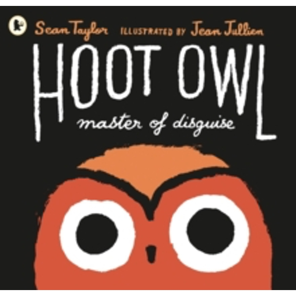 Hoot Owl, Master of Disguise by Sean Taylor (Paperback, 2016)