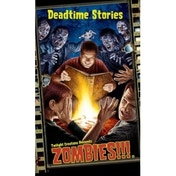 Zombies!!! Deadtime Stories