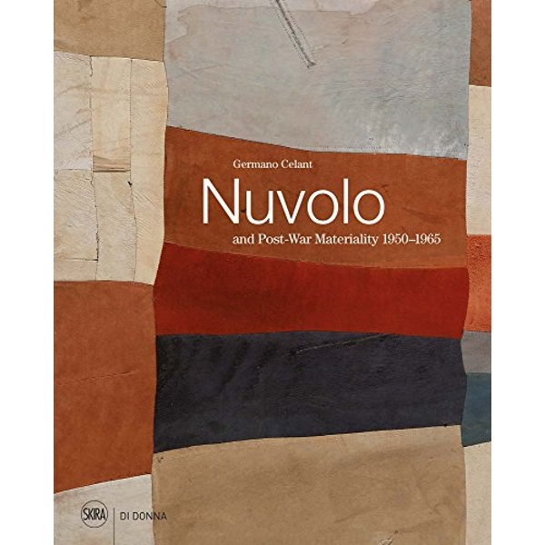 Nuvolo and Post-War Materiality: 1950-1965  Hardback 2018