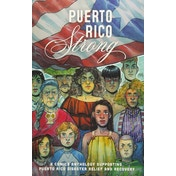 Puerto Rico Strong: A Comics Anthology Supporting Puerto Rico Disaster Paperback
