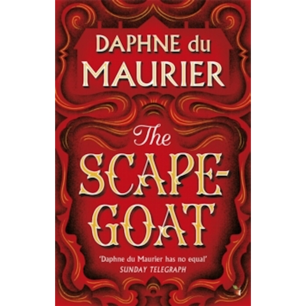 The Scapegoat by Daphne Du Maurier (Paperback, 2004)