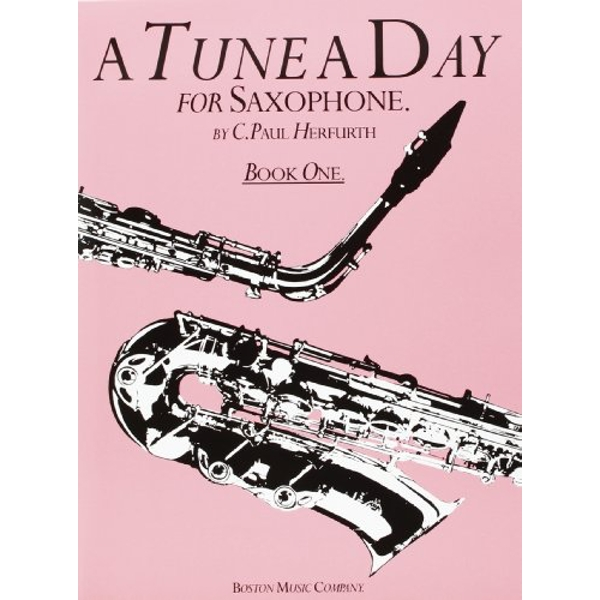 A Tune A Day For Saxophone Book One by Boston Music (Paperback, 2000)