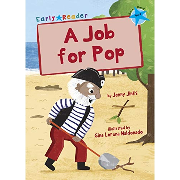 A Job for Pop (Blue Early Reader)  Paperback / softback 2018