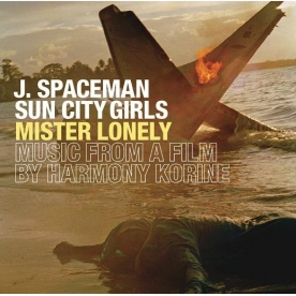 J Spaceman & Sun City Girls - Mister Lonely Music From A Film By Harmony Korine CD