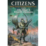 Citizens by Elizabeth Moon, Robert A. Heinlein, Arthur C. Clarke (Book, 2011)