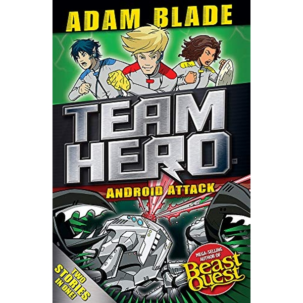 Team Hero: Android Attack Special Bumper Book 3 Paperback / softback 2018