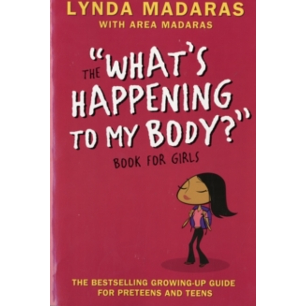 What's Happening to My Body? Book for Girls : Revised Edition