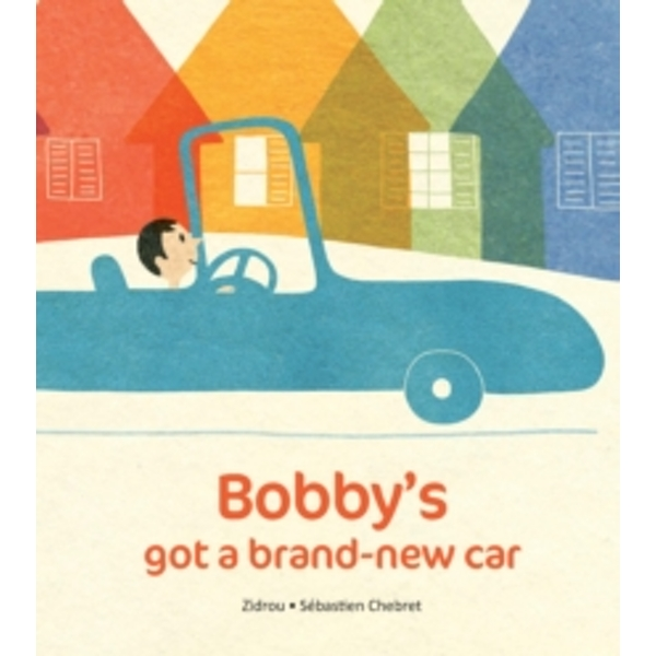 Bobby's Got A Brand-New Car