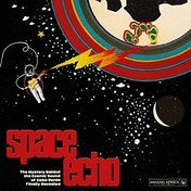 Various Artists - Space Echo - The Mystery Behind The