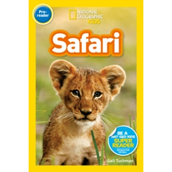 National Geographic Kids Readers: On Safari!  (National Geographic Kids Readers: Level 1 ) by National Geographic Kids (Paperback, 2014)