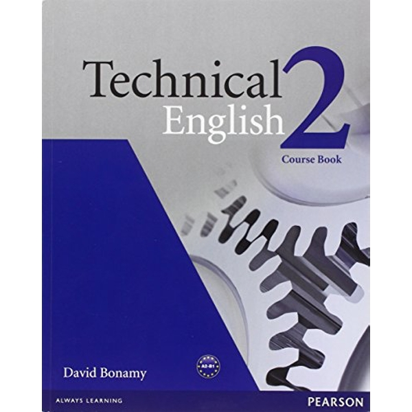 Technical English Level 2 Course Book by David Bonamy (Paperback, 2008)