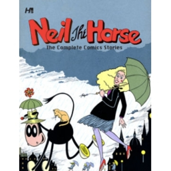 Neil the Horse the Complete Comics Stories