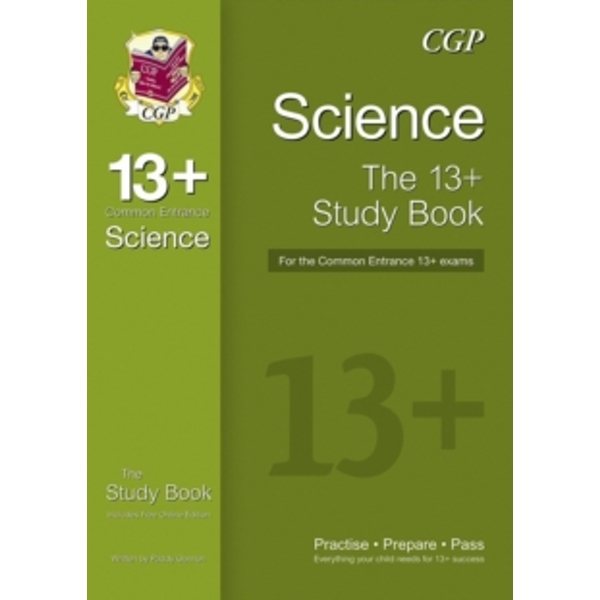 The 13+ Science Study Book for the Common Entrance Exams (with Online Edition) by CGP Books (Paperback, 2014)
