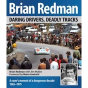 Brian Redman: Daring Drivers, Deadly Tracks by Brian Redman, Jim Mullen (Hardback, 2016)